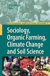 Sociology Organic Farming Climate Change and Soil Science by Eric Lichtfouse (