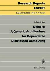 Delta-4 A Generic Architecture For Dependable Distributed Computing English P