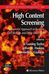 High Content Screening A Powerful Approach To Systems Cell Biology And Drug Dis