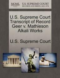 U.S. Supreme Court Transcript of Record Geer v. Mathieson Alkali Works (English)