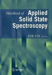 Handbook Of Applied Solid State Spectroscopy By D. R. Vij English Hardcover Bo