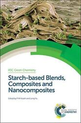 Starch-based Blends Composites And Nanocomposites By Visakh P.m. English Hard