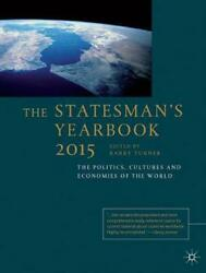 Statesmanand039s Yearbook The Politics Cultures And Economies Of The World By Barry