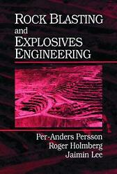 Rock Blasting And Explosives Engineering By Per-anders Persson English Hardcov