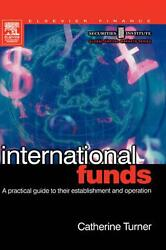 International Funds A Practical Guide By Catherine Turner English Hardcover B