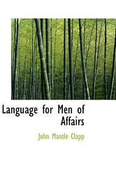 Language For Men Of Affairs By John Mantle Clapp English Hardcover Book Free S