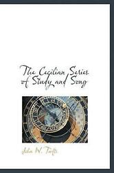 The Cecilian Series Of Study And Song By John W. Tufts English Hardcover Book