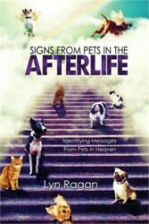 Signs from Pets in the Afterlife: Identifying Messages from Pets in Heaven Pape
