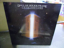 Dallas Holm And Praise I Saw The Lord Vinyl Lp 1981 Greentree Records Ex
