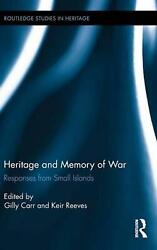 Heritage And Memory Of War Responses From Small Islands English Hardcover Boo
