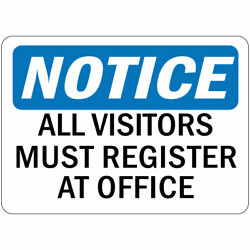 Horizontal Metal Sign Multiple Sizes Notice All Visitors Register At Office Osha