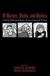 Of Martyrs, Monks, And Mystics English Hardcover Book Free Shipping