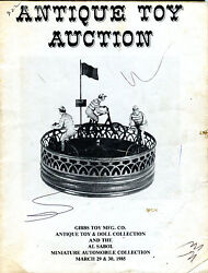 Antique Toy Auction Catalog March 29-30 1985 Gibbs Toy Mfg. Vg 081116jhe