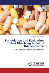 Formulation And Evaluation Of Fast Dissolving Tablet Of Thiabendazole By Pareek