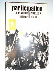 Participation - A Platonic Inquiry By Charles P Bigger Hardback