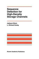 Sequence Detection For High-density Storage Channels By Jaekyun Moon English H