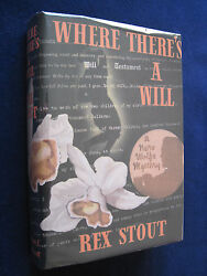 Where Thereand039s A Will - Signed By Rex Stout To Friend And Biographer John Mcaleer