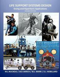 Life Support Systems Design Diving And Hyperbaric Applications By Marshall L. N