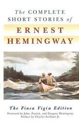 The Complete Short Stories Of Ernest Hemingway By Ernest Hemingway English Pre