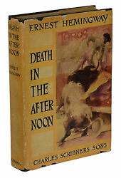 Death In The Afternoon Ernest Hemingway  First Edition 1st Printing 1932