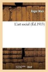 L'art Social By Roger Marx French Paperback Book Free Shipping