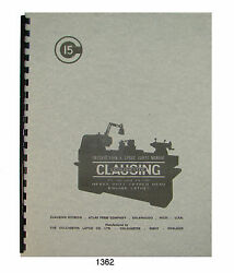 Clausing Colchester 15 Lathe 15x30 15x48 Gap Bed Instruct And Parts Manual 1362