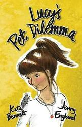 Lucy S Pet Dilemma By Kate Bennett English Paperback Book Free Shipping
