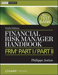 Financial Risk Manager Handbook Frm Part I / Part Ii + Test Bank By Philippe Jo