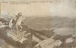 1914 Proposed Buffalo Bill Monument on Wild Cat Point Colorado Postcard