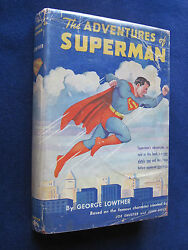ADVENTURES OF SUPERMAN by GEORGE LOWTHER - SIGNED by NOEL NEILL LOIS LANE 1stEd