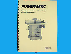 Powermatic Model 2700 Spindle Shaper Instruction And Parts List Manual 263