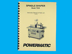 Powermatic Model Ts29 Spindle Shaper Instruction And Parts List Manual 259