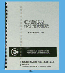 Clausing Colchester 15 Lathe Instruction And Parts Manual Sn 48761-48896 1137