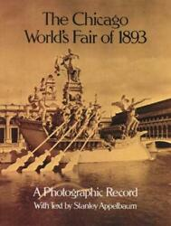 The Chicago Worldand039s Fair Of 1893 A Photographic Record By Stanley Comp Appelbau