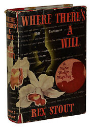 Where There's A Will Rex Stout First Edition 1st Printing 1940 Dust Jacket