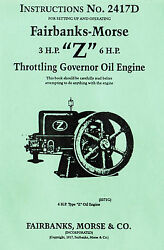 Fairbanks Morse 3hp And 6hp Z Gas Oil Engine Motor Hit Miss Book Manual 2417d Fuel