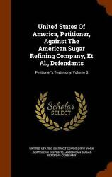 United States Of America Petitioner Against The American Sugar Refining Compan
