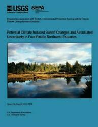 Potential Climate-Induced Runoff Changes and Associated Uncertainty in Four Paci