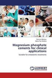 Magnesium Phosphate Cements For Clinical Applications By Mestres Gemma English
