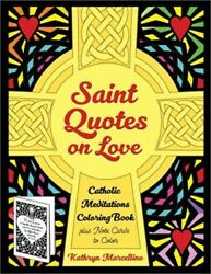 Saint Quotes On Love Catholic Meditations Coloring Book Plus Note Cards To Colo
