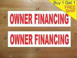 Owner Financing 6x24 Real Estate Rider Signs Buy 1 Get 1 Free 2 Sided Plastic