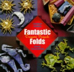 Fantastic Folds Instant Origami Projects By Williamson Sasha Hardback Book The