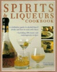 Spirits And Liqueurs Cookbook By Miller Norma Hardback Book The Fast Free