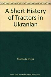 A Short History Of Tractors In Ukranian By Marina Lewycka 0241962838 The Fast