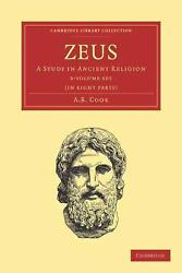 Zeus A Study In Ancient Religion By A.b. Cook English Paperback Book Free Shi