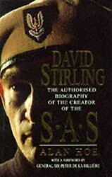 David Stirling Founder Of The Sas The Authorised Bio... By Hoe, Alan Paperback