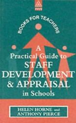 A Practical Guide To Staff Development And Appraisa... By Horne, Helen Paperback
