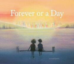 Forever Or A Day Childrenand039s Picture Book For Babies And Toddlers Preschool Bo