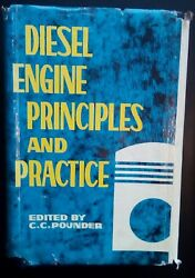 Diesel Engine Principles And Practice By Pounder- -h/b D/w - Year -andpound7.50 Uk Post