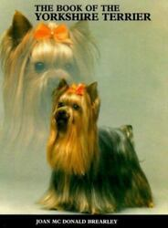 Book of the Yorkshire Terrier Brearley Joan Good Book